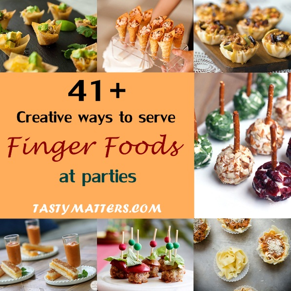 Serving Food In Creative Containers Addition To The Traditional Place Setting Definitely Add Flair Your Celebration And Finger Foods Ideas