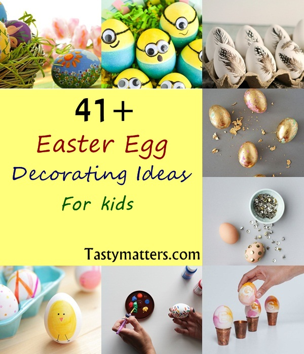 41 Easter Egg Decorating Ideas For Kids Simple Creative Diy Designs