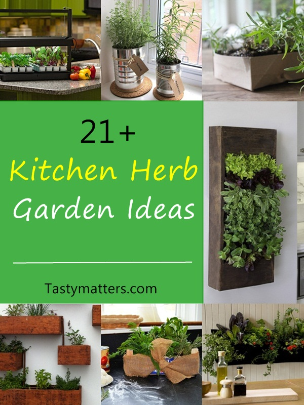 21 kitchen herb garden ideas fit for every space for Kitchen herb garden