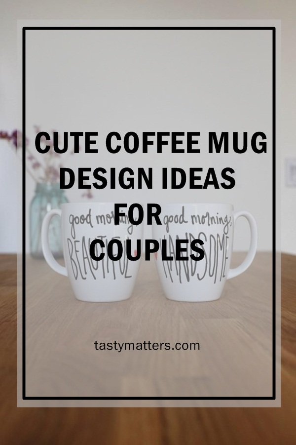 you dont have to have your daily brew of love in ordinary cups if you are a coffee or tea lover or better yet a hot chocolate type you might have seen - Mug Design Ideas