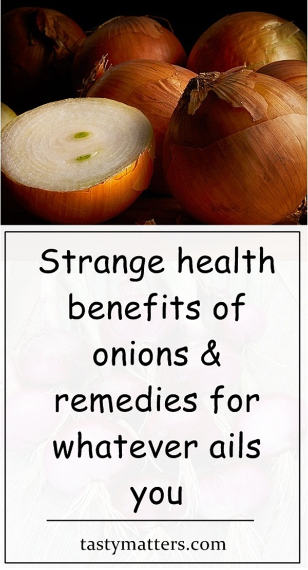 35 Strange Health Benefits of Onions & Remedies for Whatever