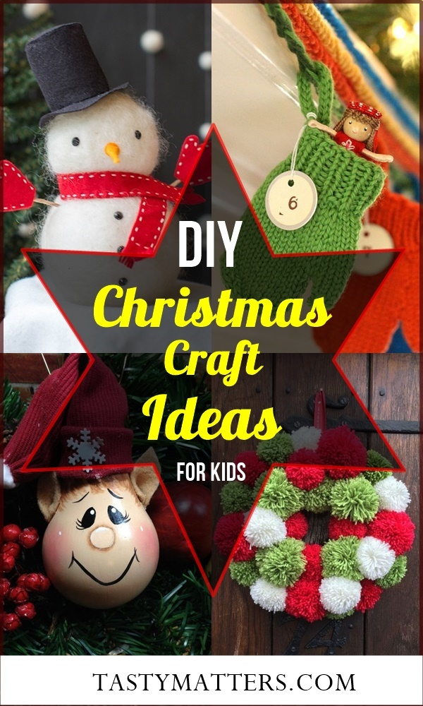 41 Really Easy Diy Christmas Craft Ideas For Kids To Make