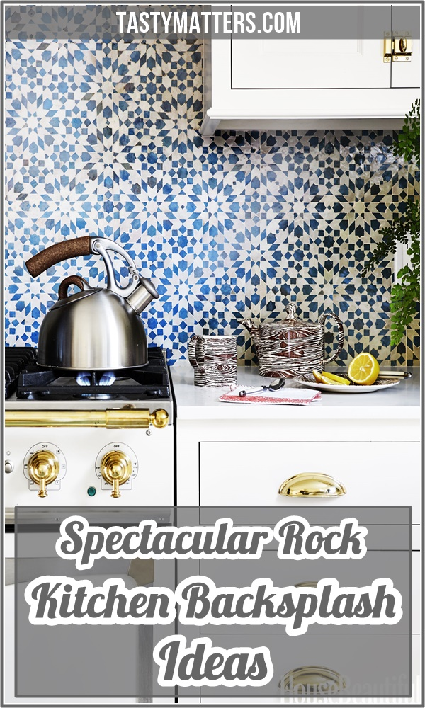 Spectacular Rock Kitchen Backsplash Ideas